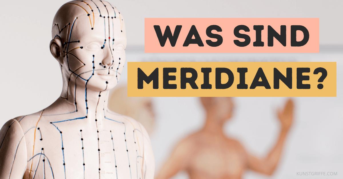 Was sind Meridiane?