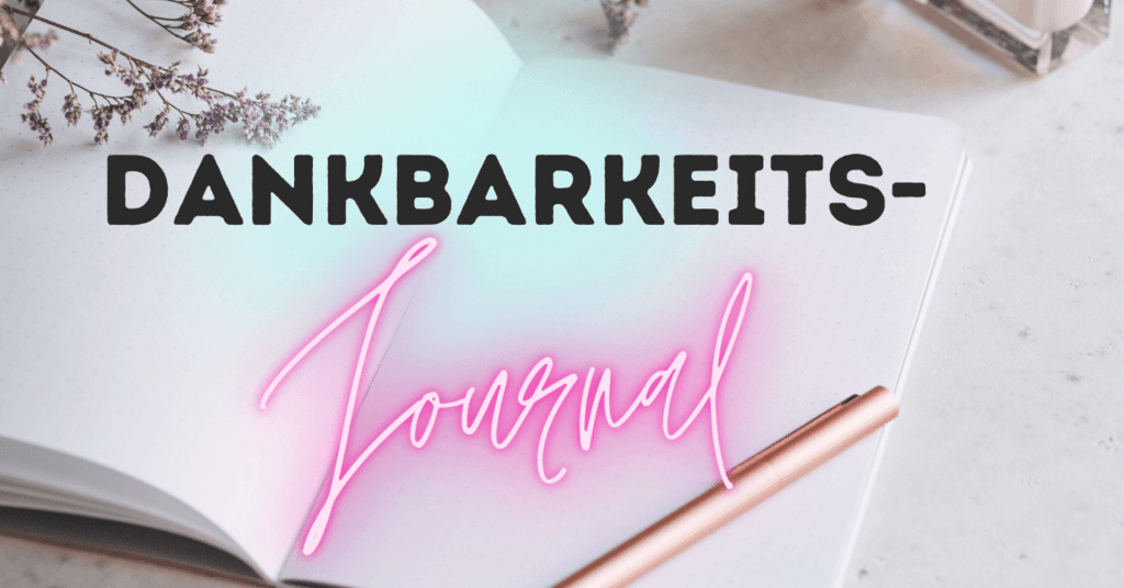 Dankbarkeits-Journal-Blog-Post-01